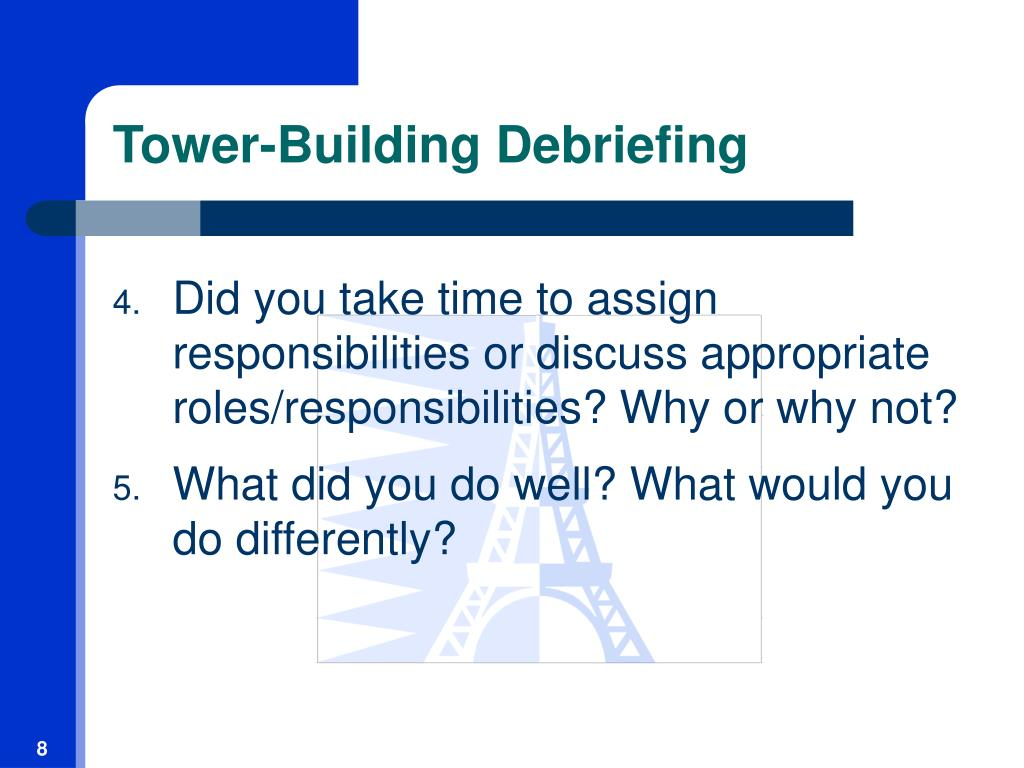 Tower-Building Debriefing