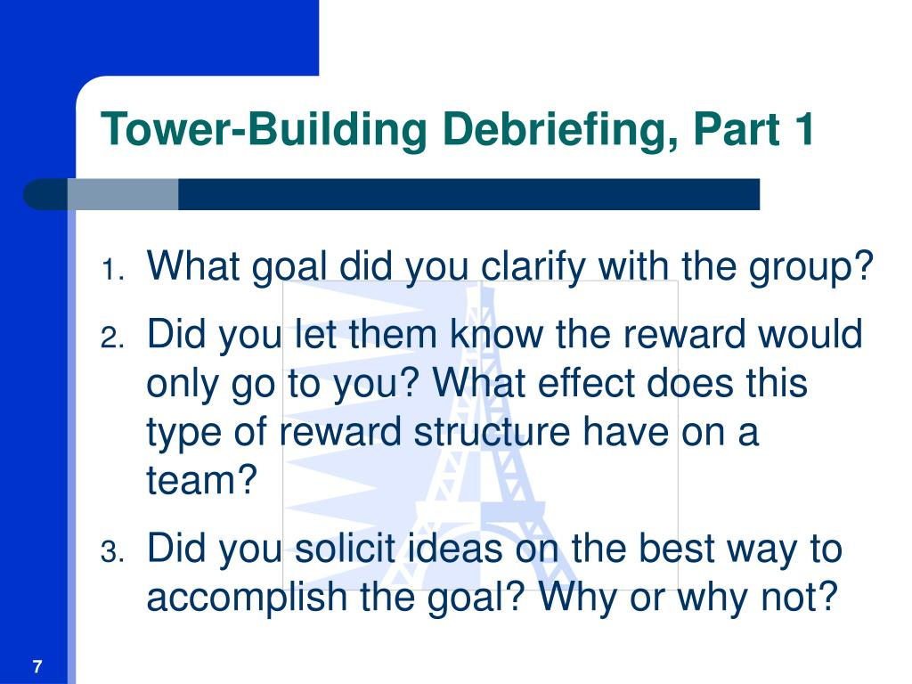 Tower-Building Debriefing, Part 1