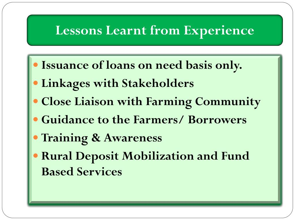 Lessons Learnt from Experience