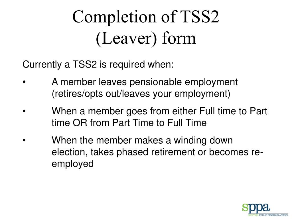 Completion of TSS2        (Leaver) form