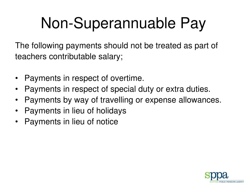 Non-Superannuable Pay