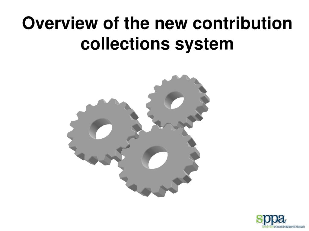 Overview of the new contribution collections system
