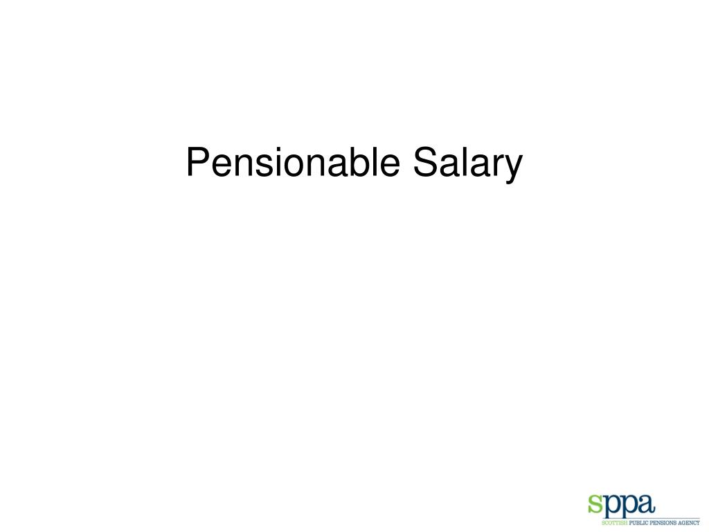 Pensionable Salary