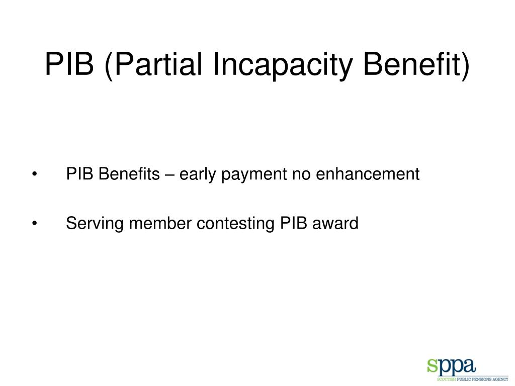 PIB (Partial Incapacity Benefit)