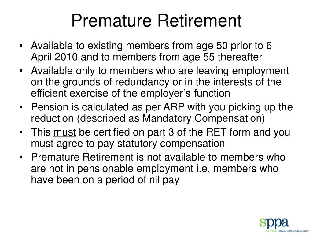 Premature Retirement
