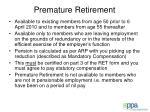 premature retirement88