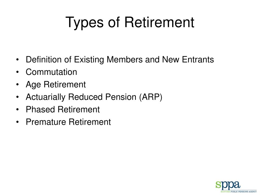 Types of Retirement