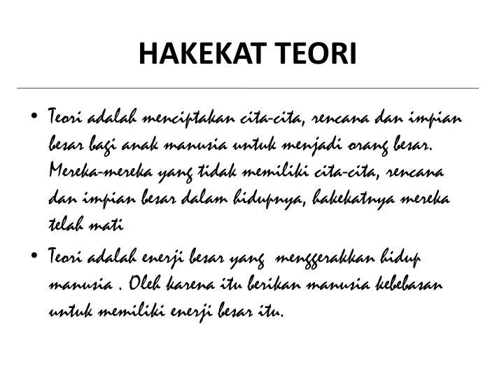 HAKEKAT TEORI
