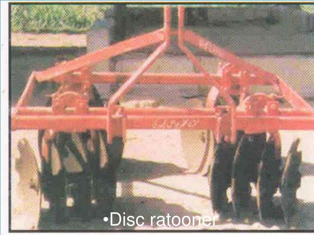 Disc ratooner