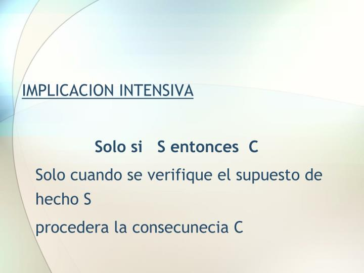 IMPLICACION INTENSIVA
