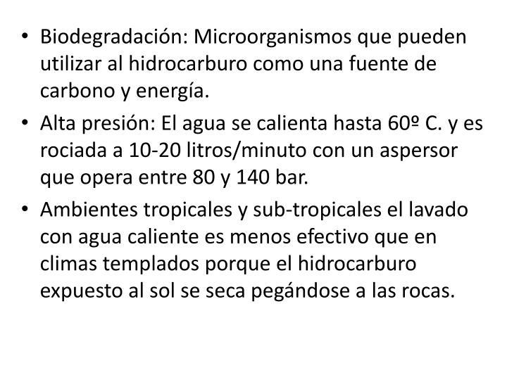 Biodegradación: M
