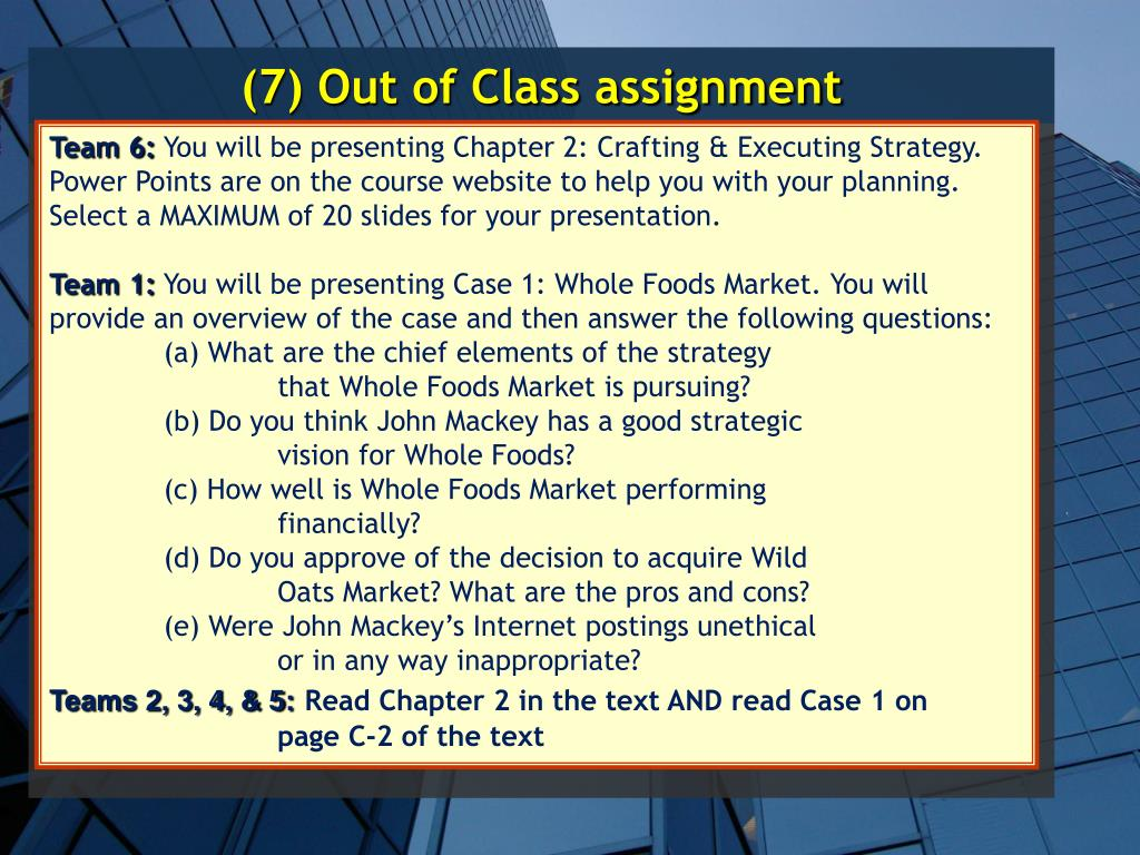 (7) Out of Class assignment