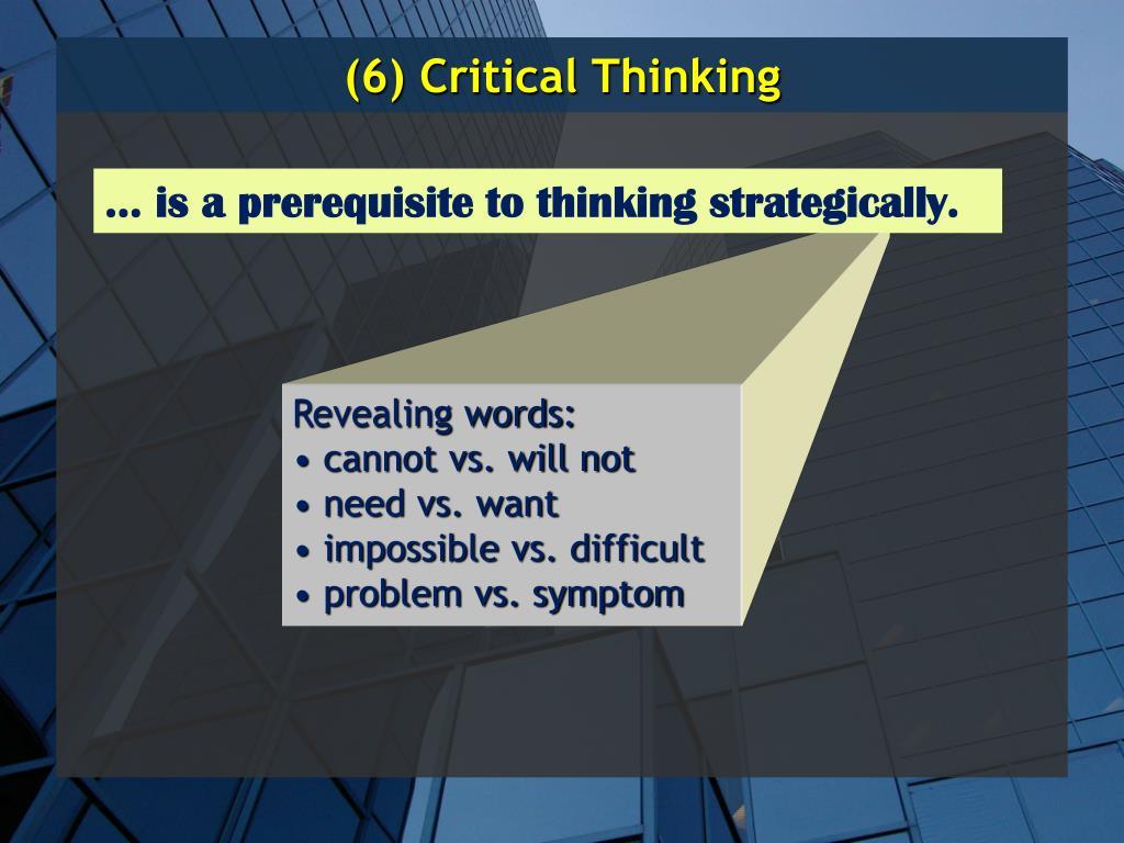 (6) Critical Thinking