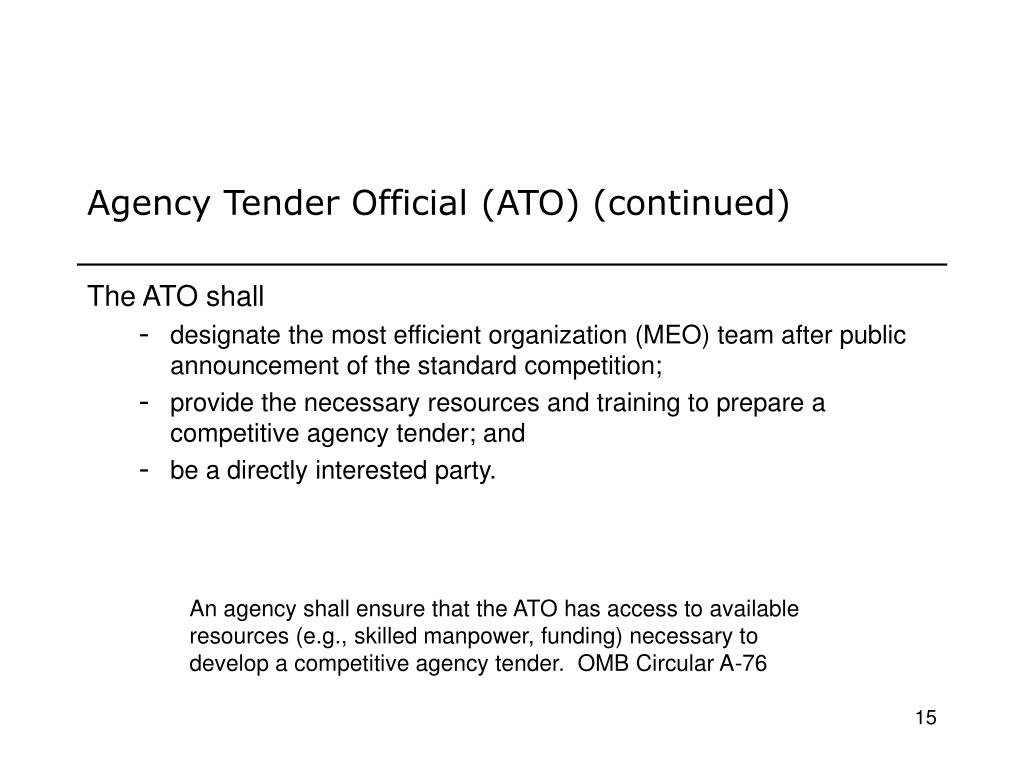 Agency Tender Official (ATO) (continued)