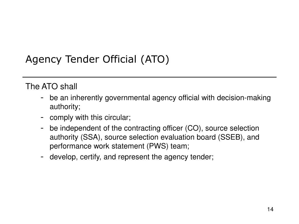 Agency Tender Official (ATO)