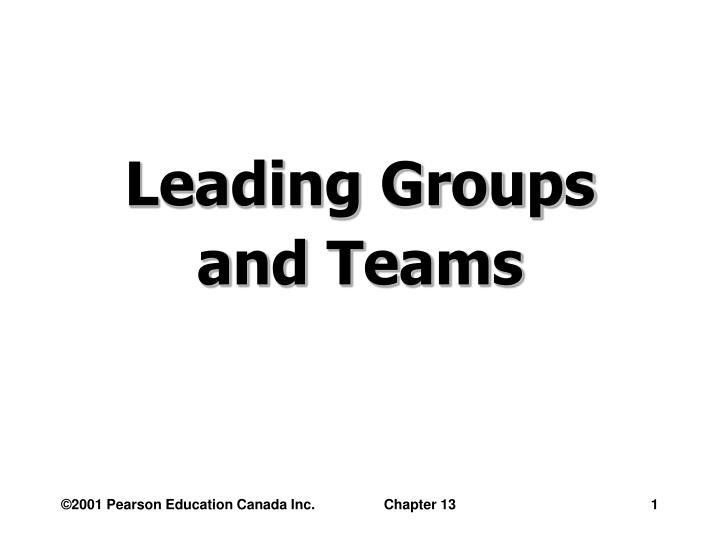Leading groups and teams