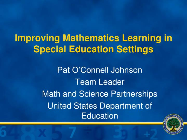 Improving mathematics learning in special education settings
