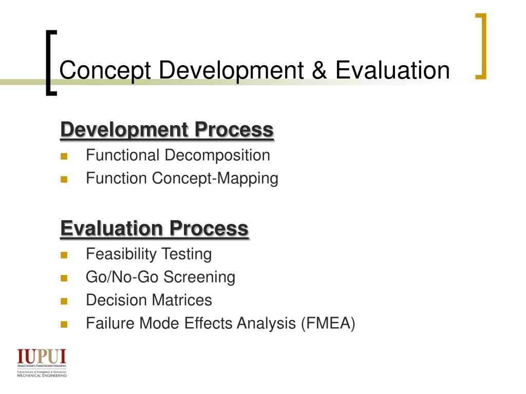 Concept Development & Evaluation