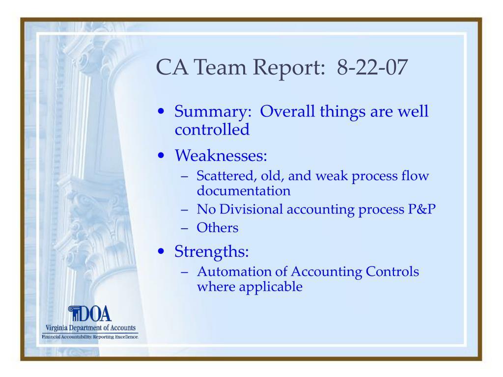 CA Team Report:  8-22-07