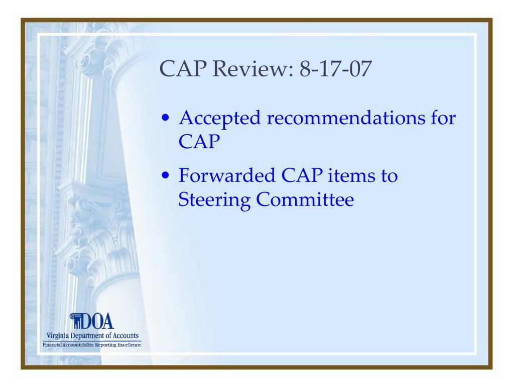 CAP Review: 8-17-07