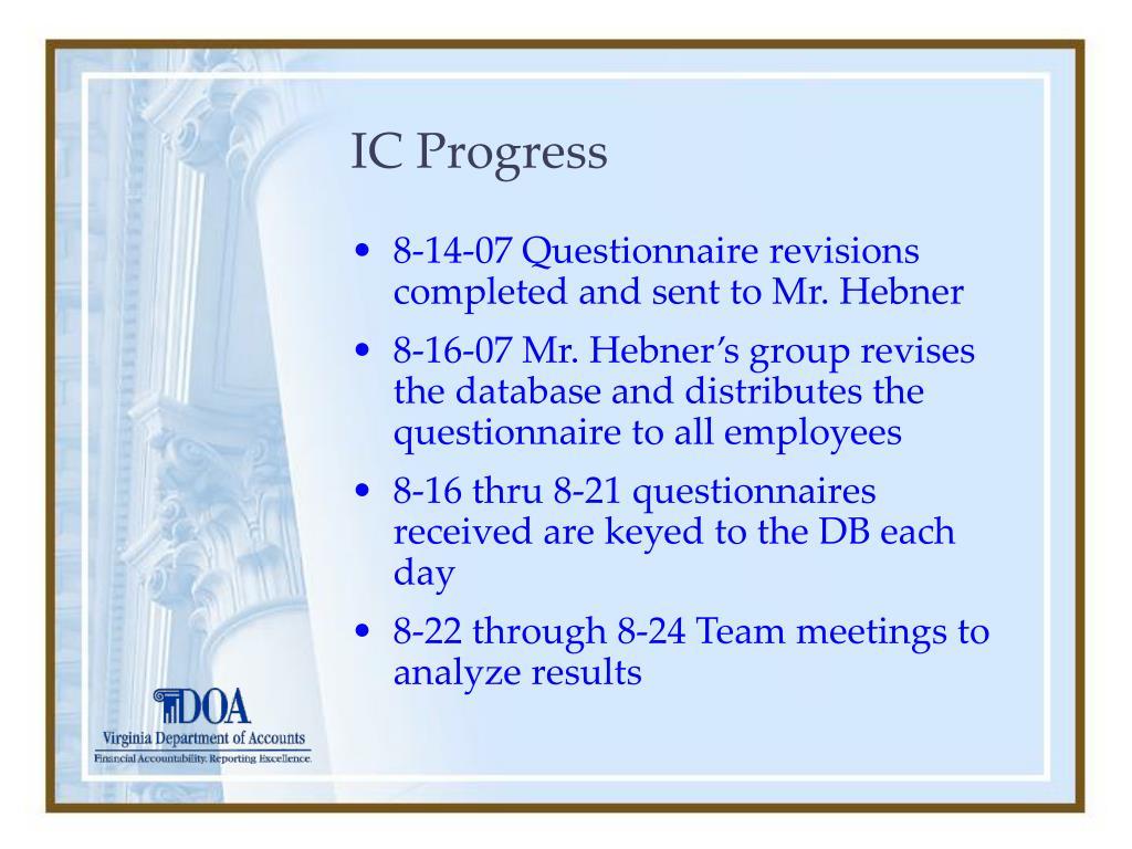 IC Progress