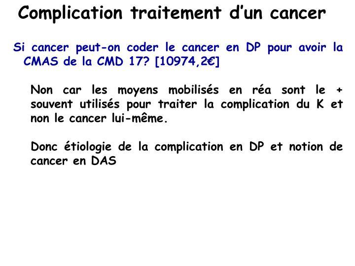 Complication traitement d'un cancer