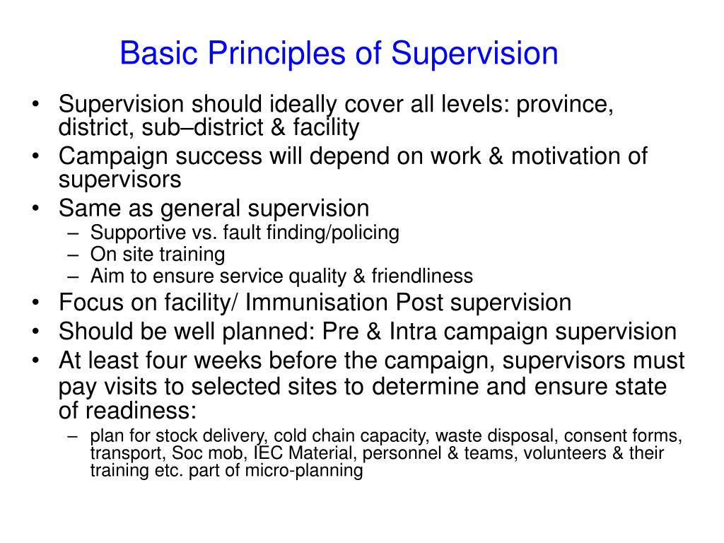 Basic Principles of Supervision