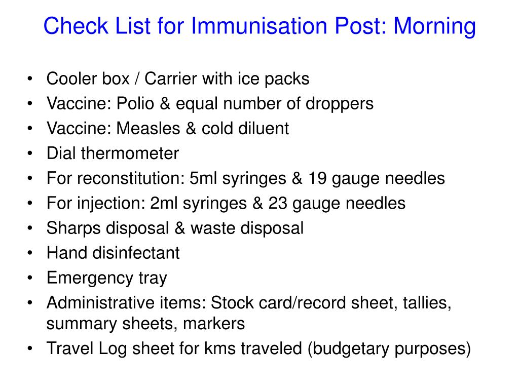 Check List for Immunisation Post: Morning