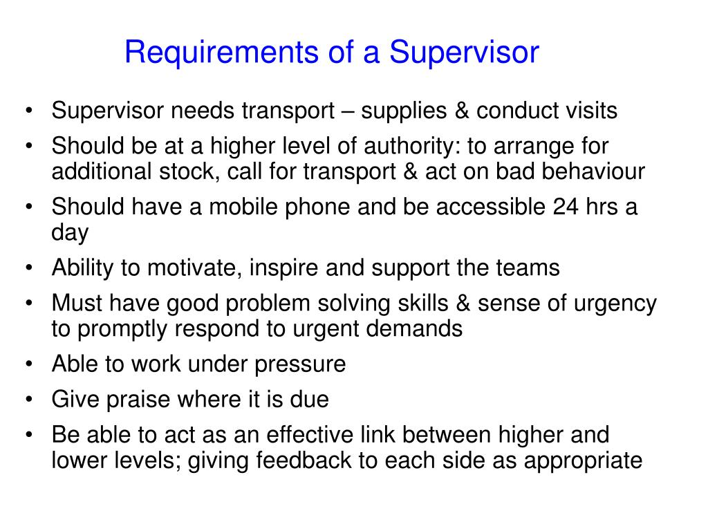 Requirements of a Supervisor