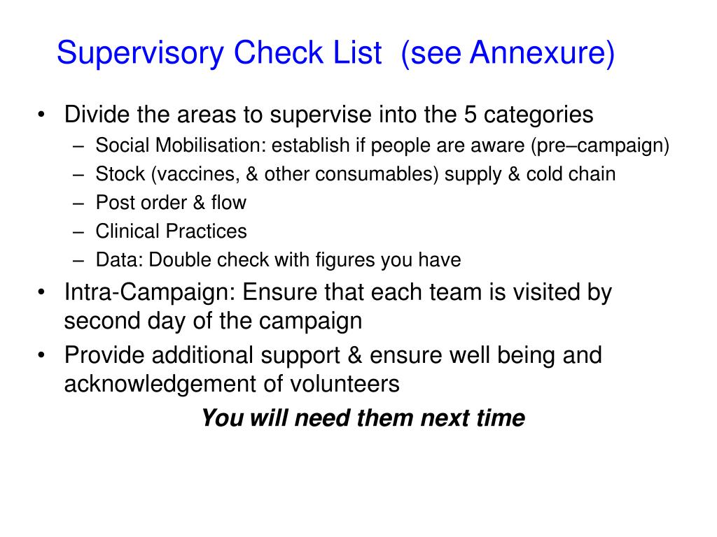 Supervisory Check List  (see Annexure)