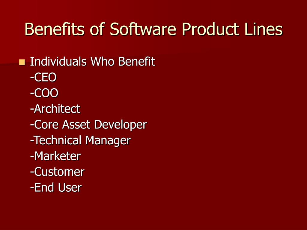Benefits of Software Product Lines
