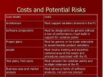 costs and potential risks