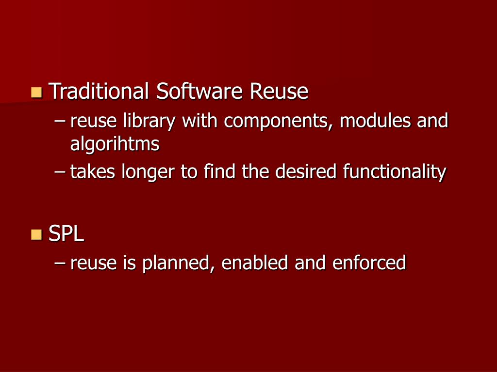 Traditional Software Reuse