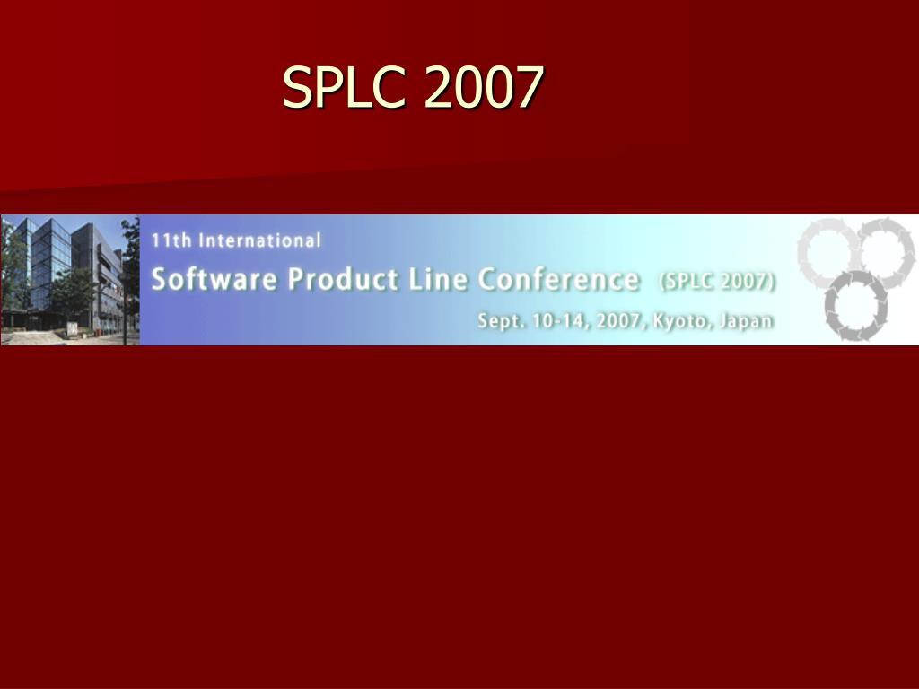 SPLC 2007