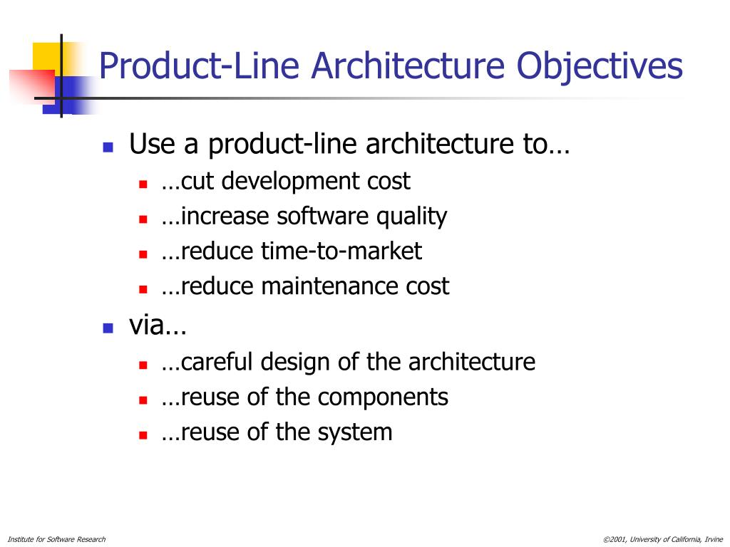 Product-Line Architecture Objectives