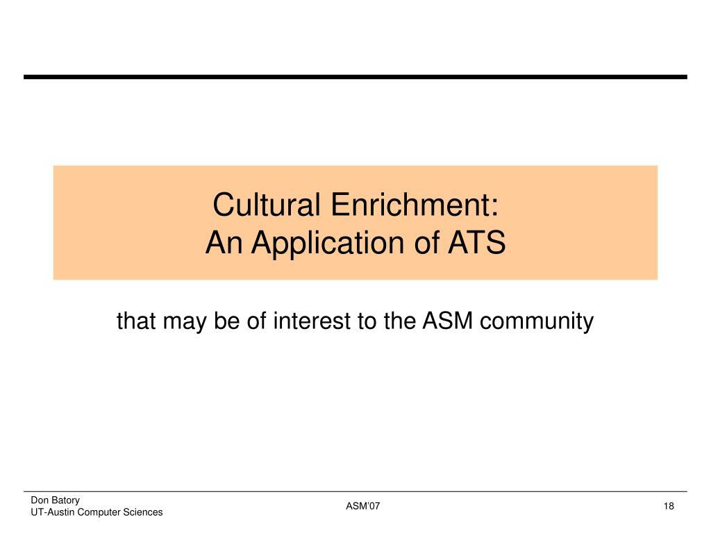 Cultural Enrichment:
