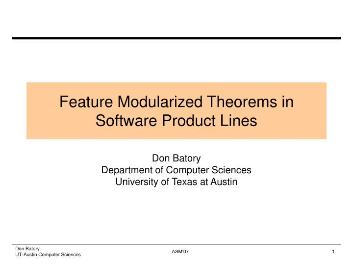 Feature modularized theorems in software product lines l.jpg