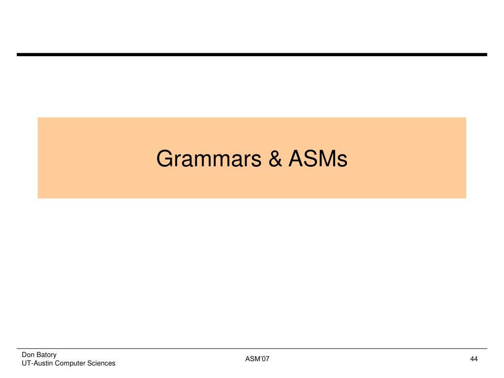 Grammars & ASMs