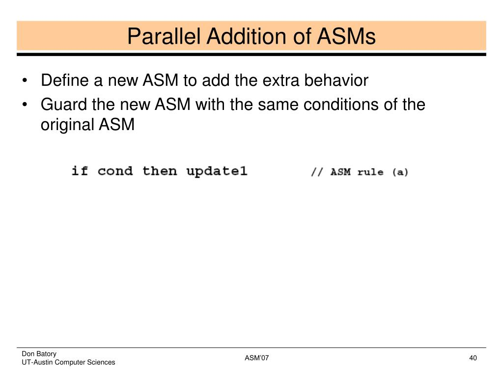 Parallel Addition of ASMs