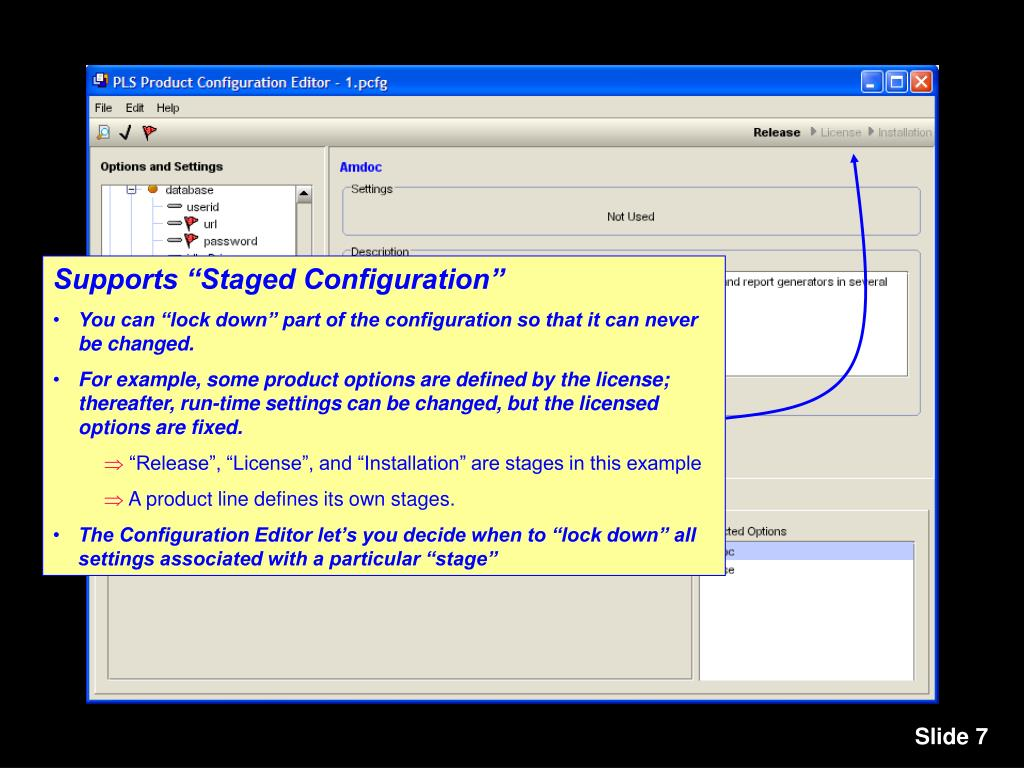 "Supports ""Staged Configuration"""
