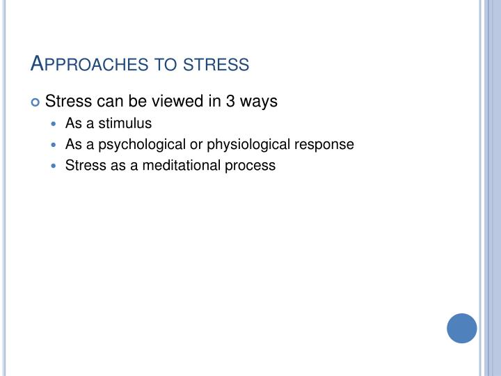 Approaches to stress
