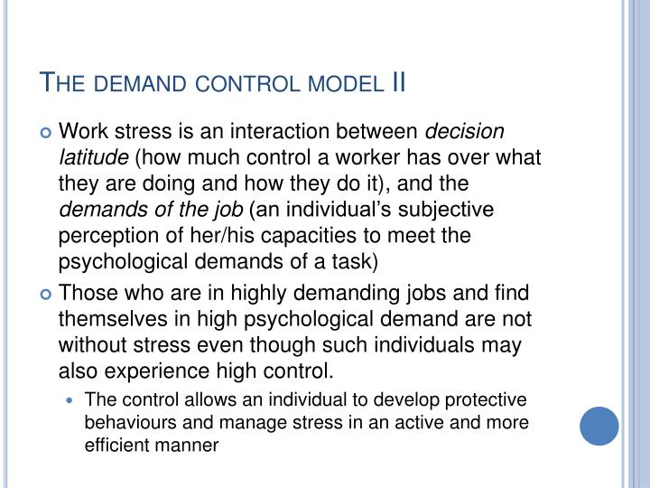The demand control model II