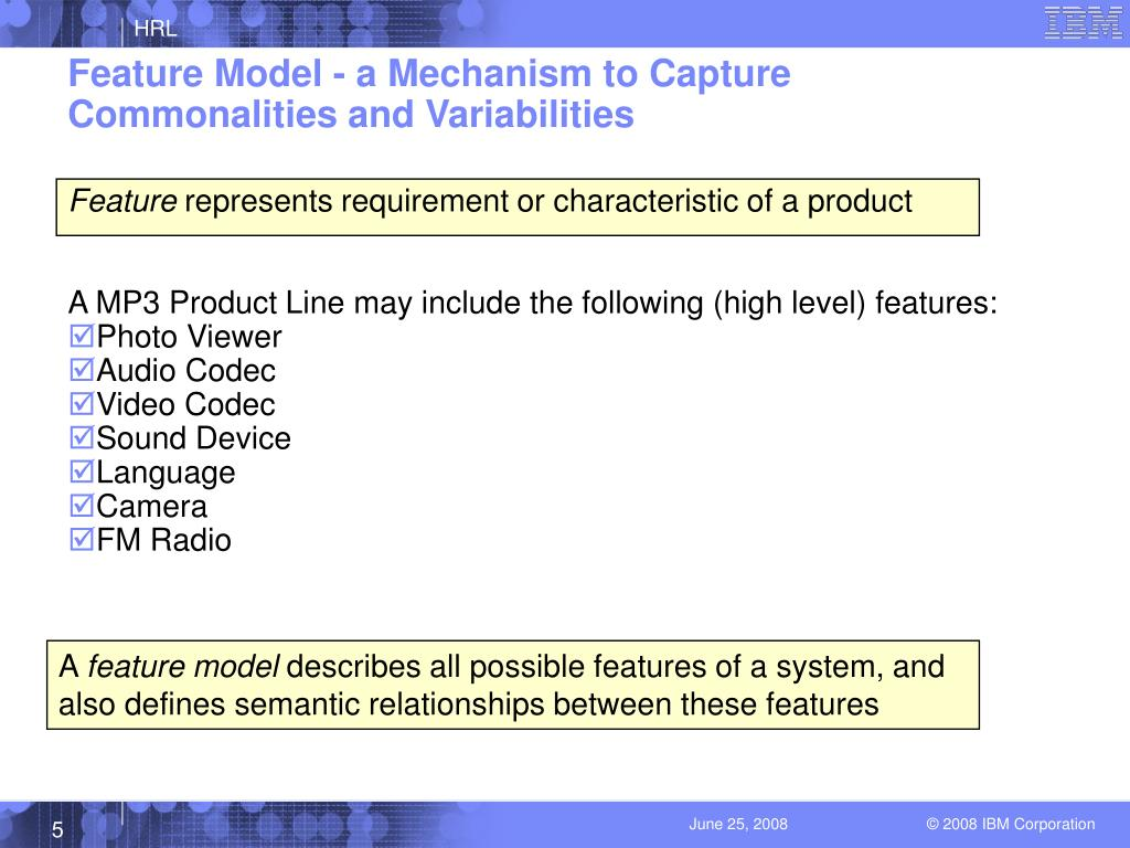 Feature Model - a Mechanism to Capture Commonalities and Variabilities