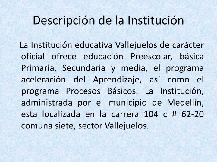 Descripción de la Institución