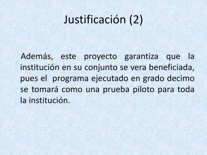 Justificación (2)