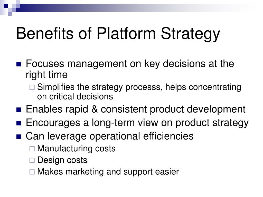 Benefits of Platform Strategy