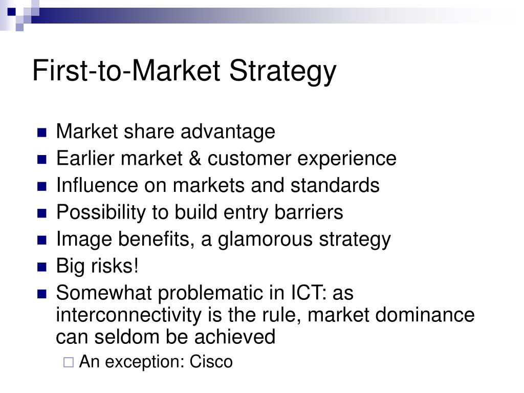First-to-Market Strategy