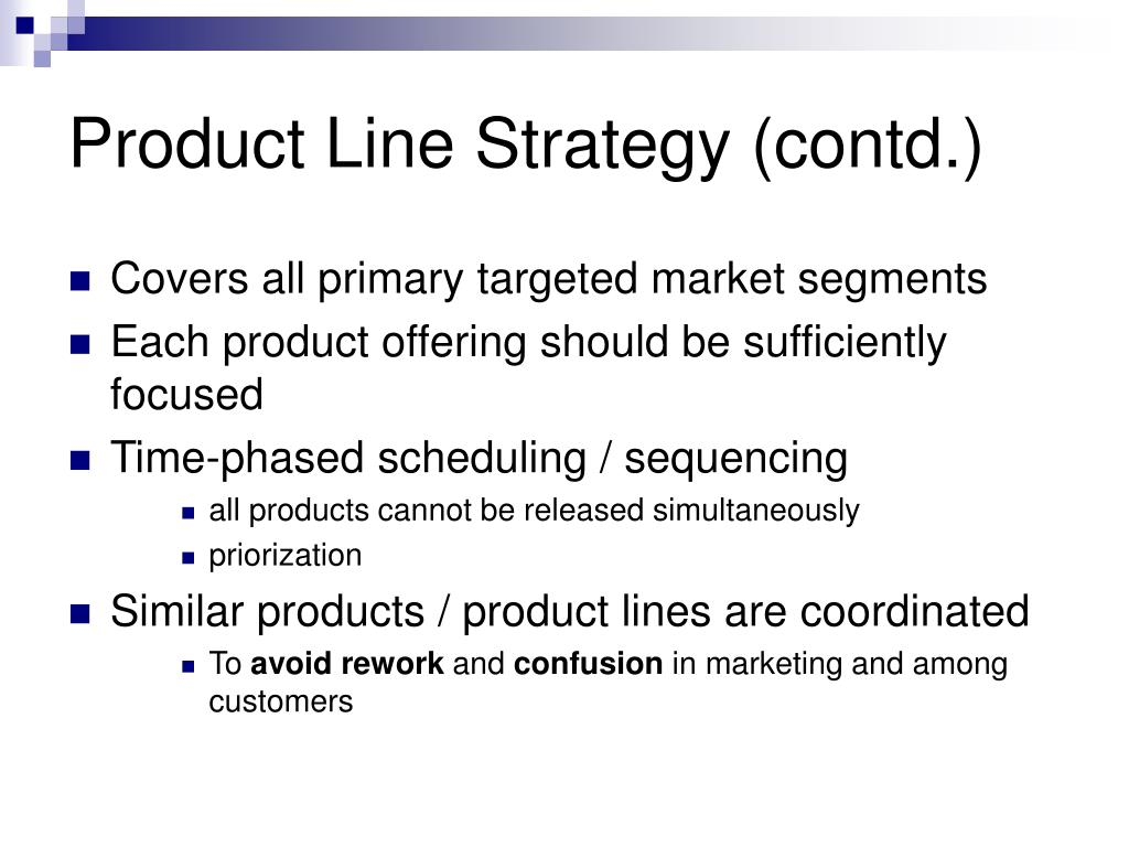 Product Line Strategy (contd.)