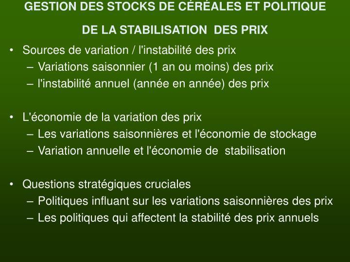 GESTION DES STOCKS DE CÉRÉALES ET POLITIQUE DE LA STABILISATION  DES PRIX