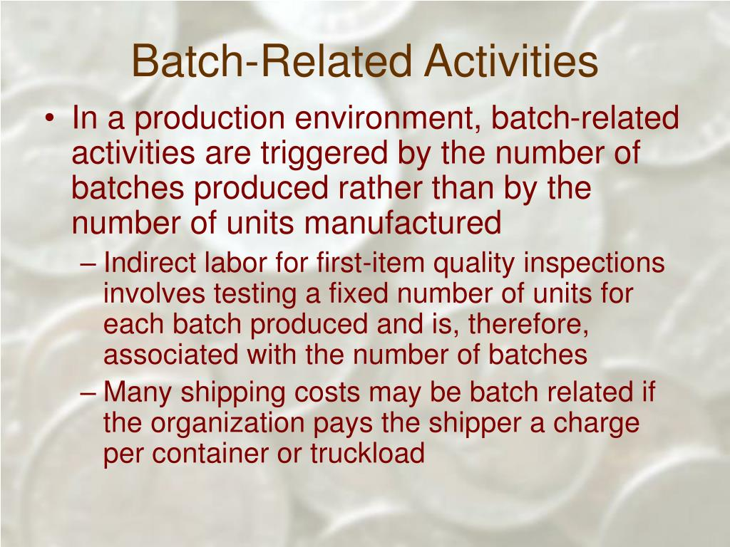 Batch-Related Activities